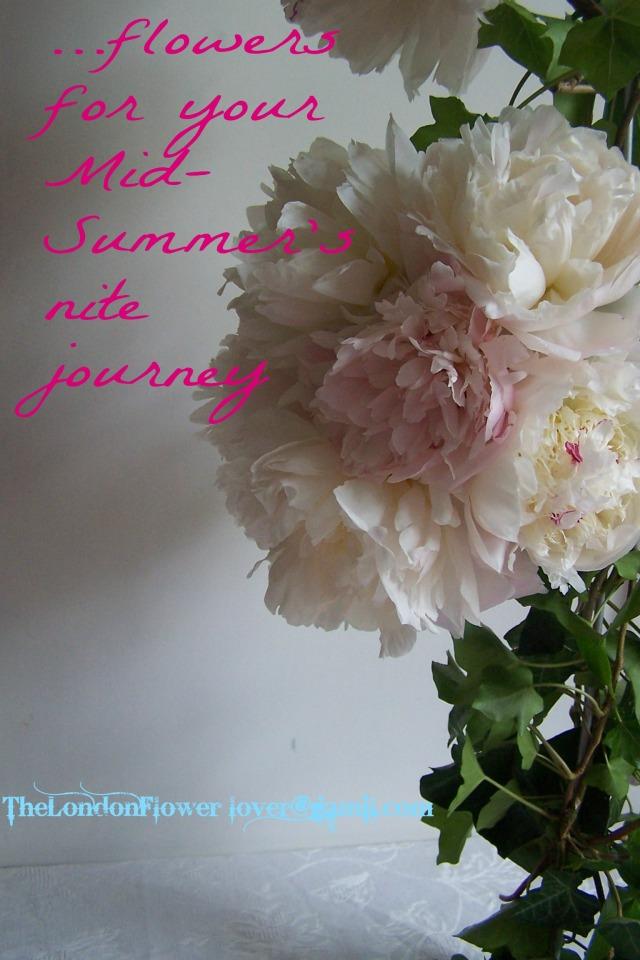 thelondonflowerlover flowers for midsummers night